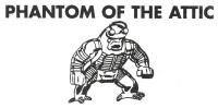 Phantom of the Attic
